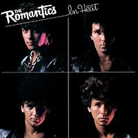 The Romantics 「In Heat」