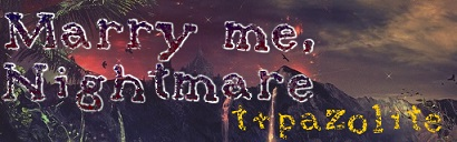 Marry me, Nightmare-banner