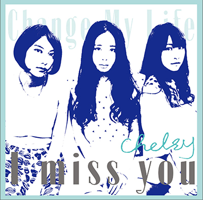 Chelsy「I Miss You」