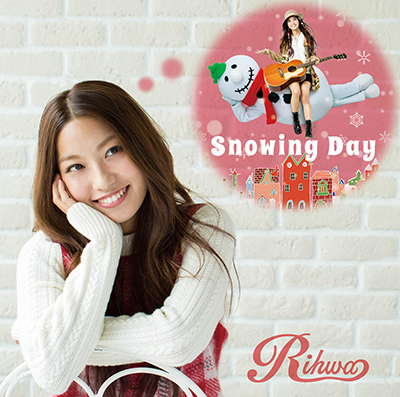 Rihwa「Snowing Day」