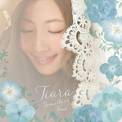 Tiara「Something Four」