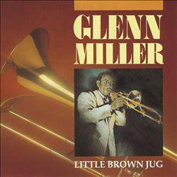 グレン・ミラーの「茶色の小瓶」