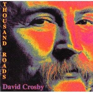 DAVID CROSBY「A THOUSAND ROADS」