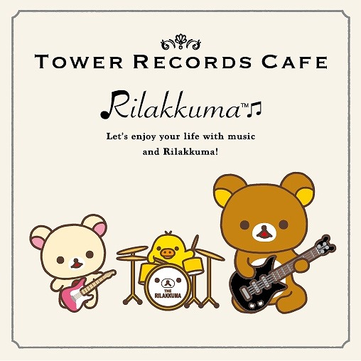 POP@TOWER RECORDS CAFE×Riiakkuma