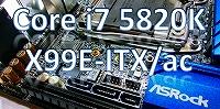 Core i7 5820K X99E-ITXac